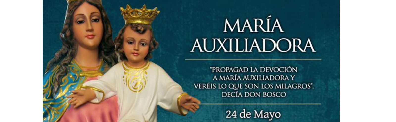 Feast of Our Lady, Help of Christians