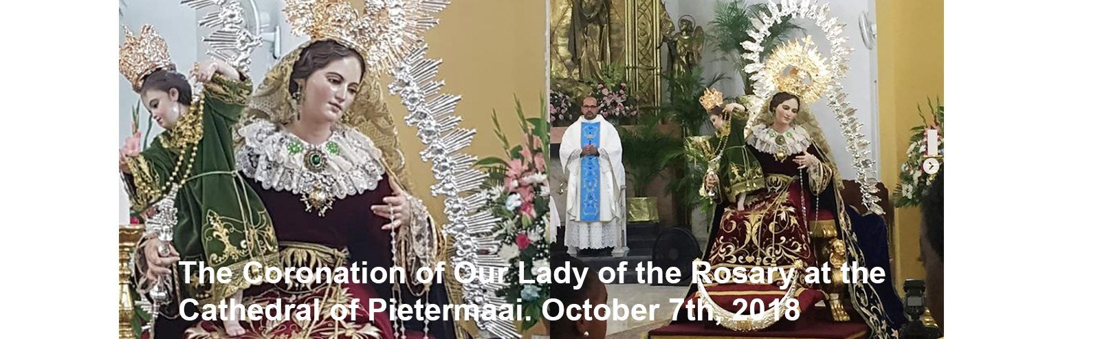 The Coronation of Our Lady of the Rosary at the Cathedral of Pietermaai. October 7th, 2018